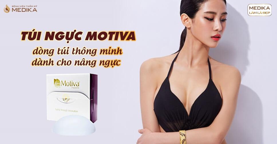 Túi Motiva dòng túi ngực cao cấp nhất hiện nay - Nangngucxe.vn