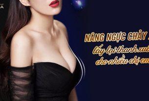 Nâng ngực chảy xệ - Lấy lại thanh xuân cho nhiều chị em - Nangngucxe.vn