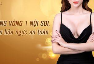 Đẹp an toàn cùng phương pháp nâng ngực nội soi - Nangngucxe.vn