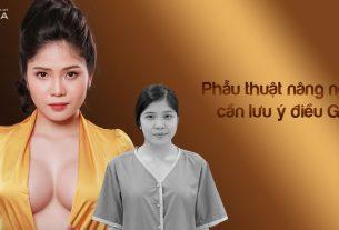 Phẫu thuật nâng ngực cần lưu ý những điều gì từ Nangngucxe.vn?