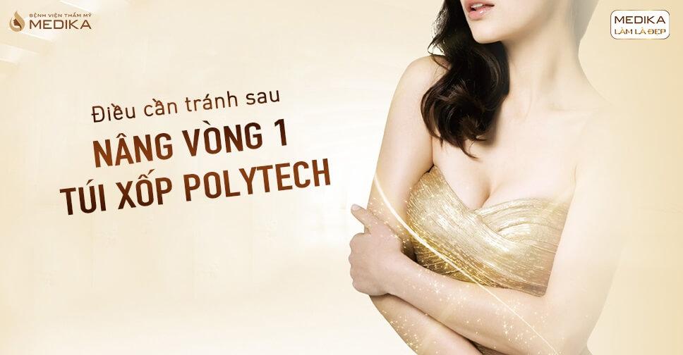 Điều cần tránh sau nâng vòng 1 túi xốp Polytech tại Nangngucxe.vn